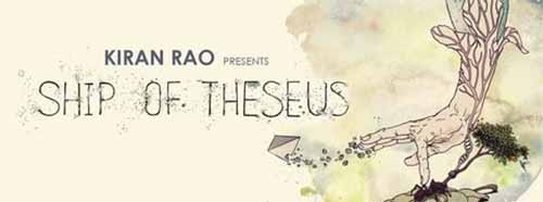 Ship Of Theseus Movie Review