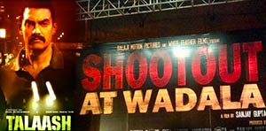 talaash and whootout at wadala