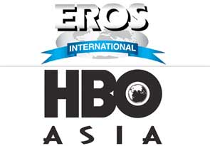 Eros International and HBO aisa