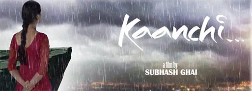 subhash ghai's kaanchi movie