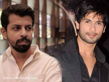 shahid kapoor and Bejoy Nambiar
