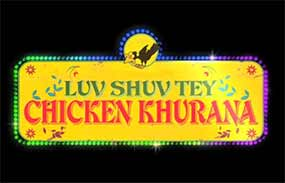 luv shuv tey chicken khurana