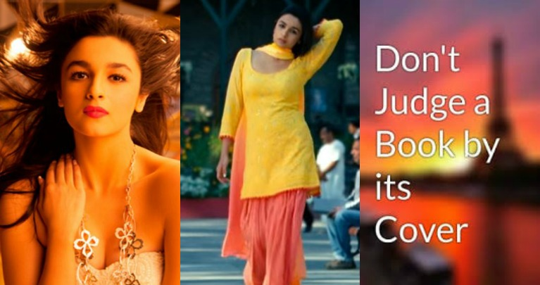Life Lessons We Can Learn From Alia Bhatts Movies