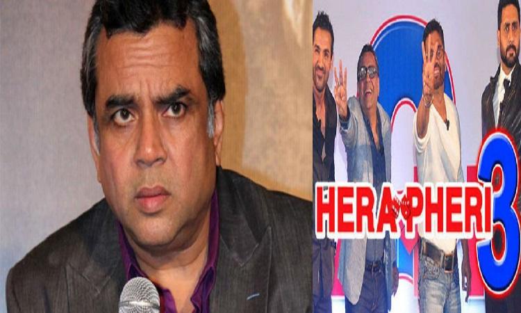 paresh rawal talks about hera pheri 3