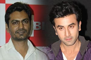 actor nawazuddin siddiqui and ranbir kapoor