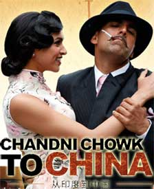 Akshay Kumar, Dipika Padukone, Chandni Chowk To China