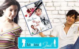 Rab Bana Di Jodi, My Fair Lady