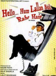 Hello...Hum Lallan Bol Rahe Hain
