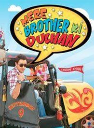 Mere Brother Ki Dulhan
