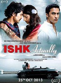 Ishk Actually