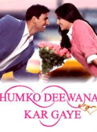 humko deewana kar gay movie