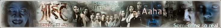Aahat  The All New Series
