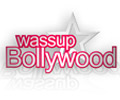 Wassup Bollywood