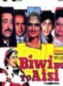 Biwi Ho To Aisi