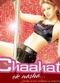 Chaahat Ek Nasha