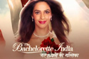The Bachelorette India - Mere Khayalon Ki Mallika