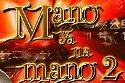 Mano Ya Na Mano - 2