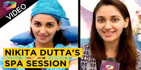 Nikita Dutta Takes A Relaxing Spa Session | EXCLUSIVE | INDIA FORUMS