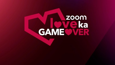 Love Ka Game Over (Zoom TV)