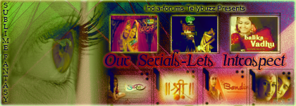 http://www1.india-forums.com/tellybuzz/images/uploads/Ourserials_letsintrospect1.png