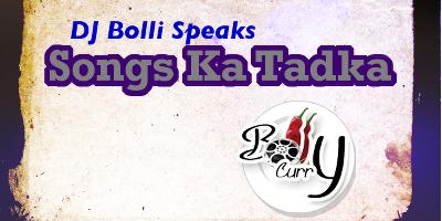 DJ Bolli Speaks: Songs Ka Tadka! | India Forums