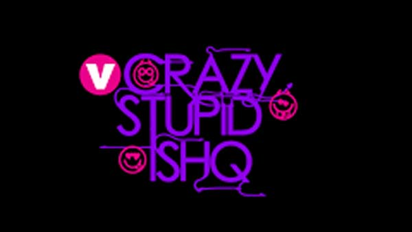 Crazy Stupid Ishq